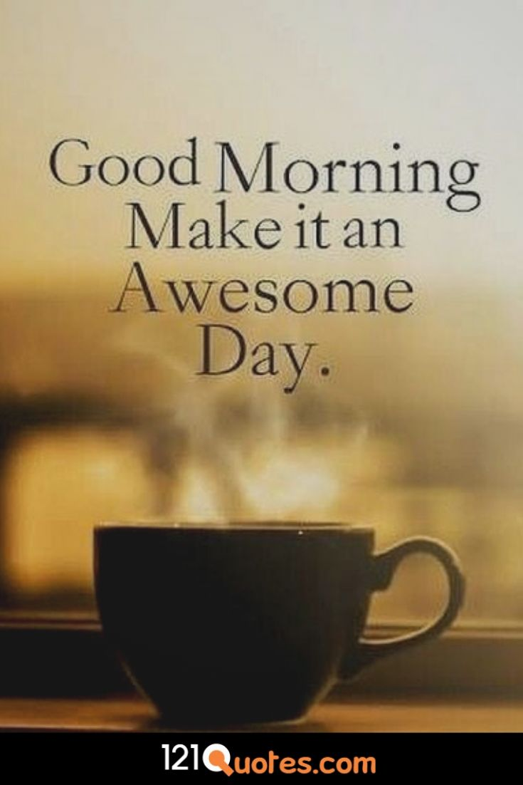 Good Morning Make it an awesome Day image with coffe wallpaper in HD