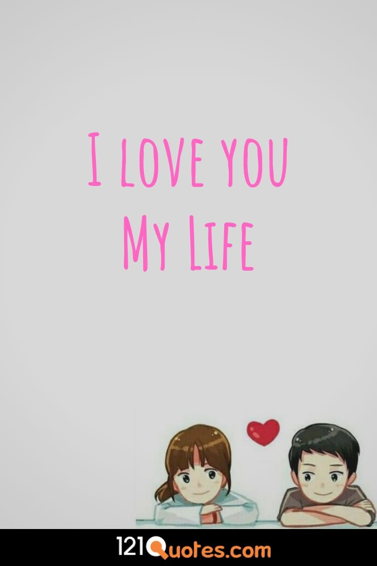 i love you my life wallpaper