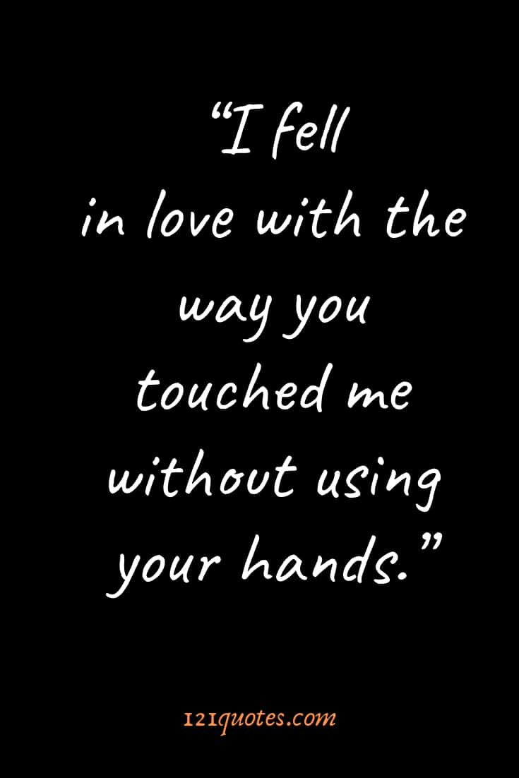 The Most Meaningful Love Quotes For Him - Quotes You'll ... |Most Romantic Quotes For Him