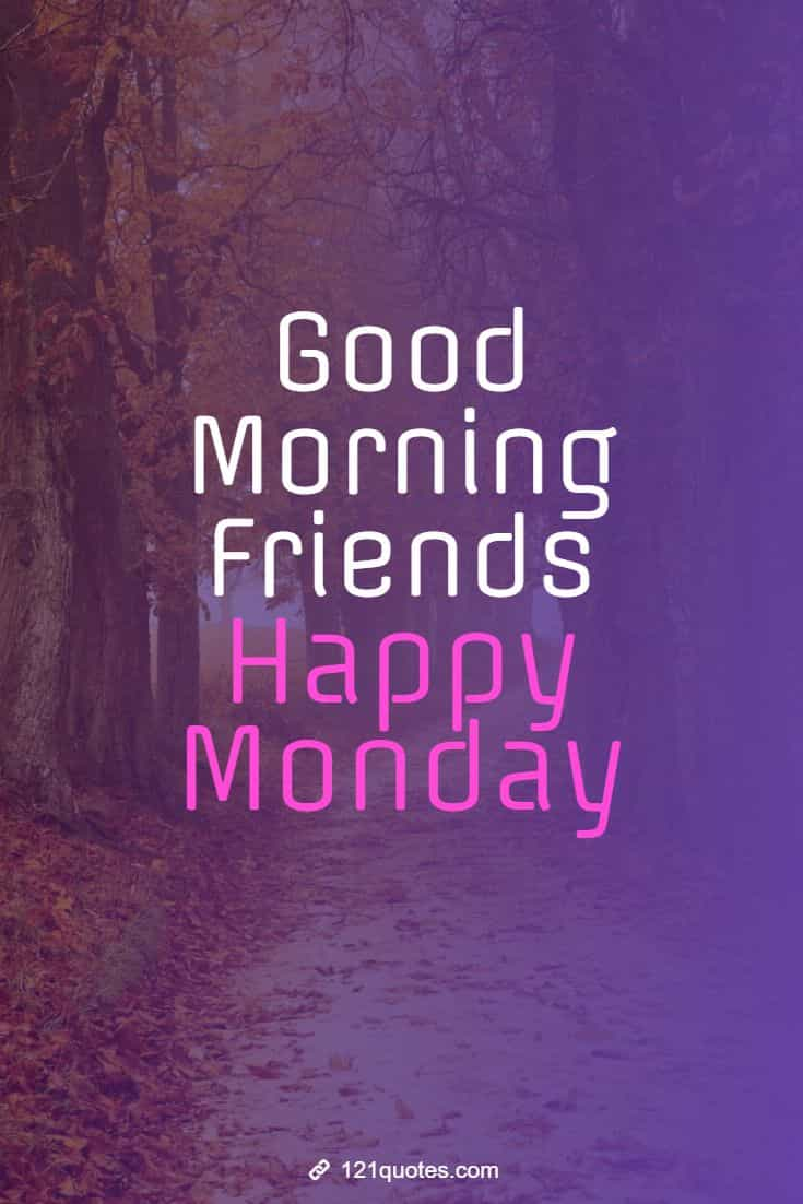 happy monday good morning images