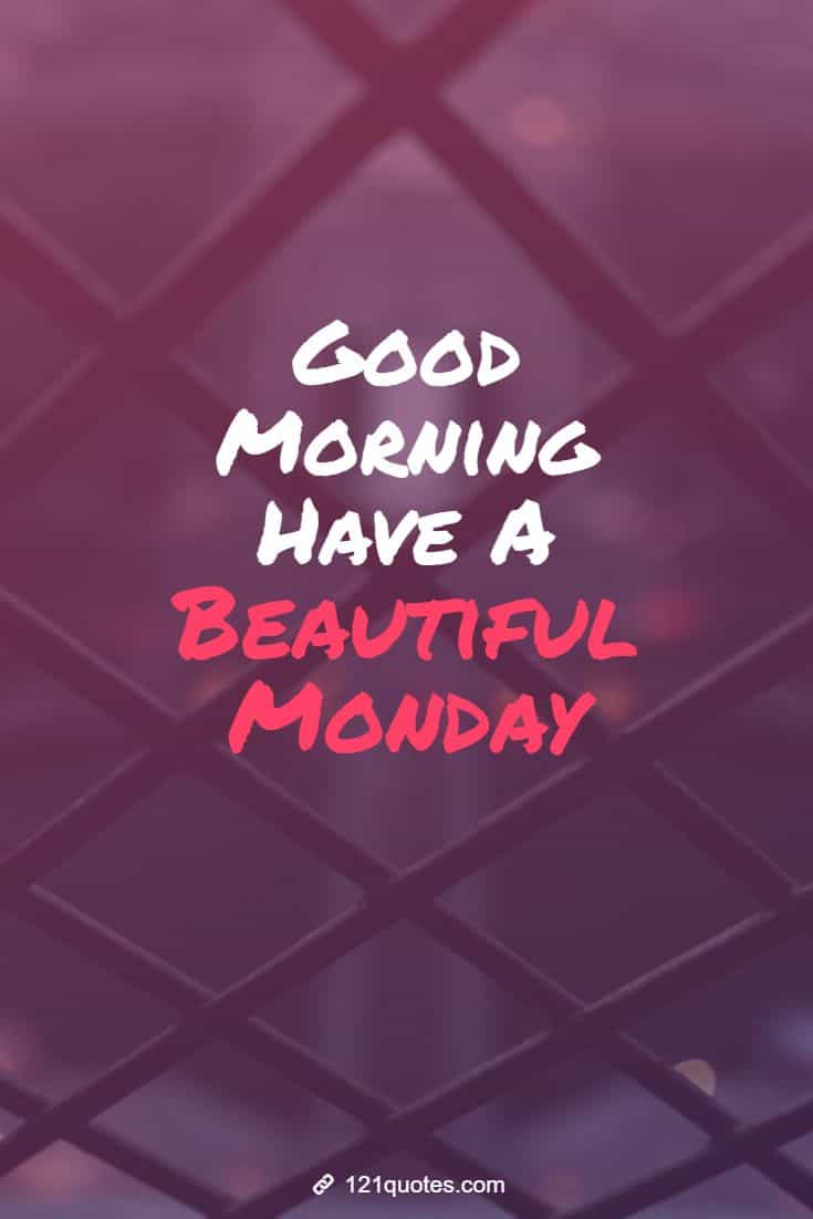 monday morning images and quotes