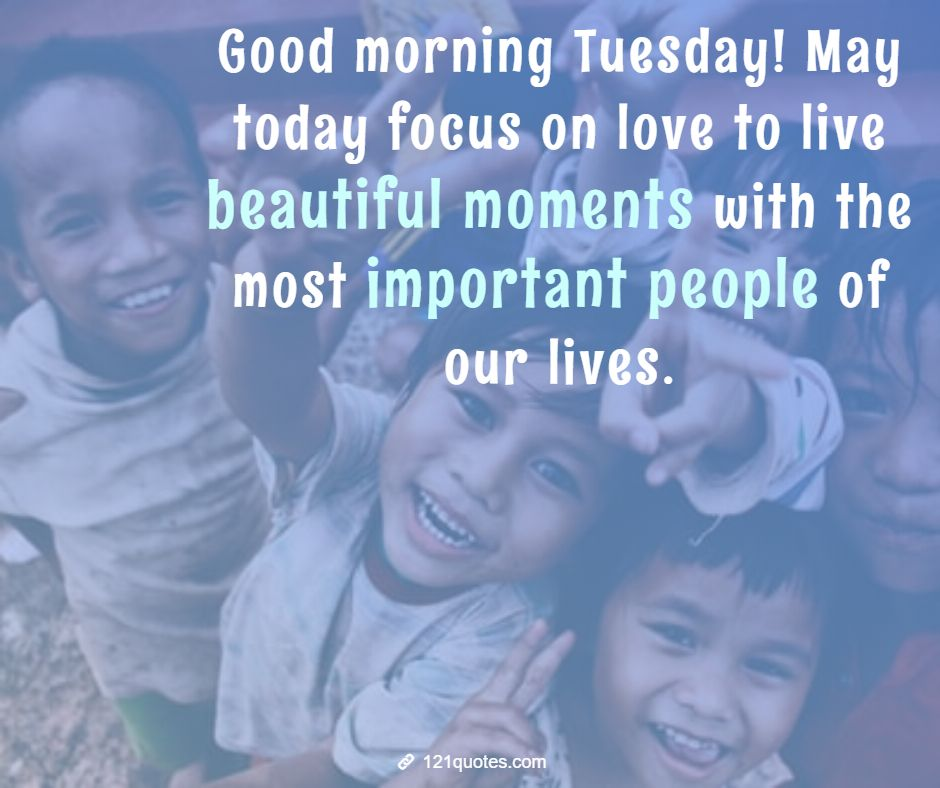 beautiful good morning Tuesday quotes with amazing images, wallpaper, and pictures