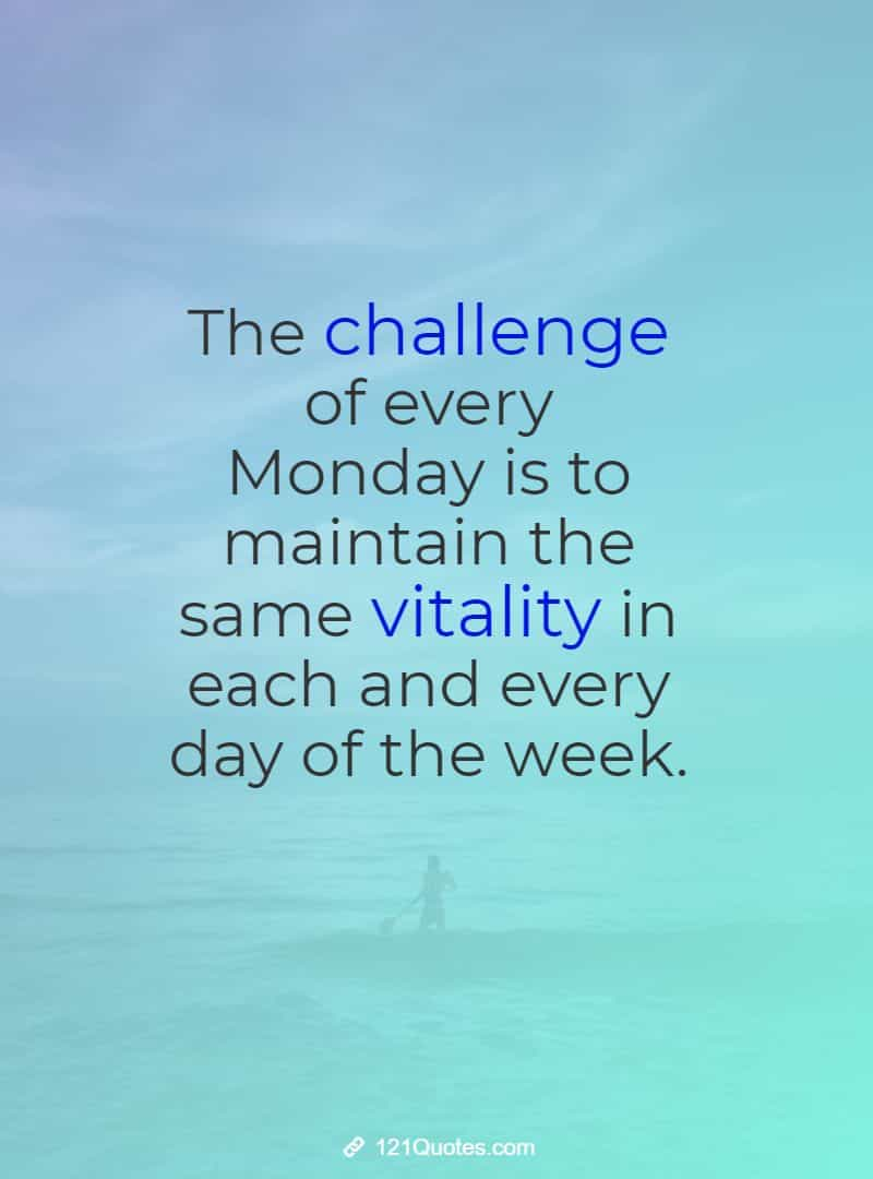 good morning monday quotes and sayings