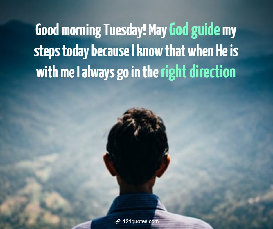 good morning tuesday inspirational quotes with images