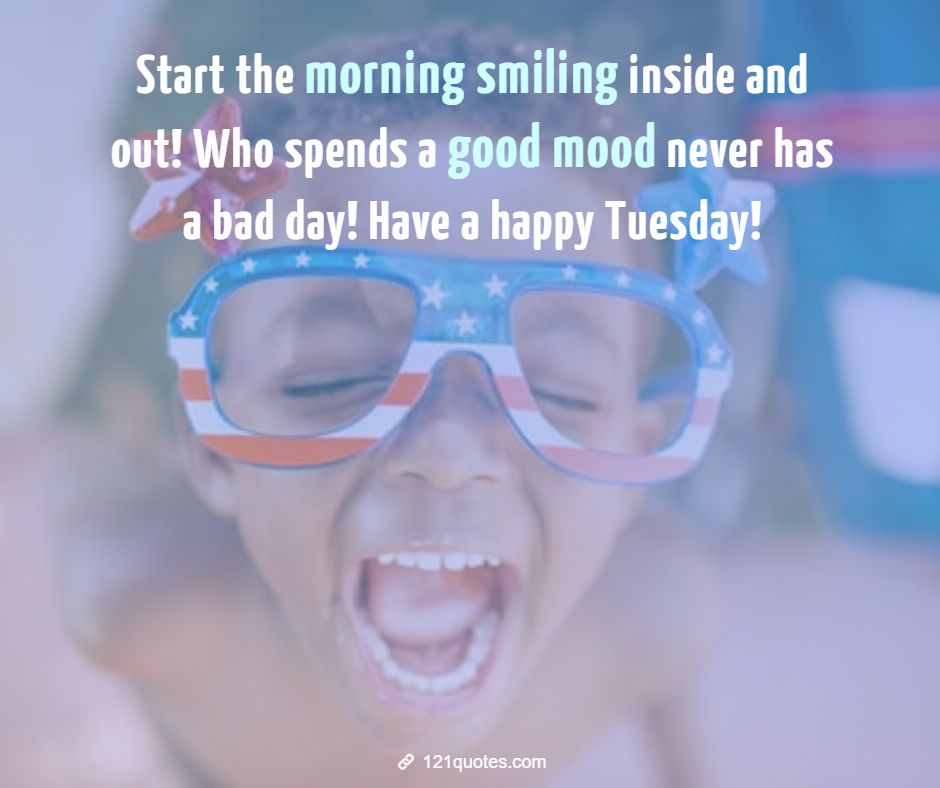 have a happy tuesday quotes with beautiful images
