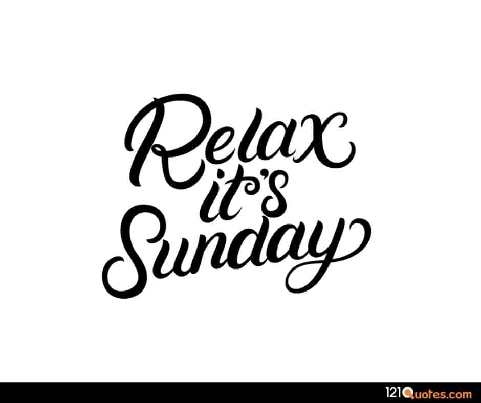 relax it is sunday wallpaper and photos for free download