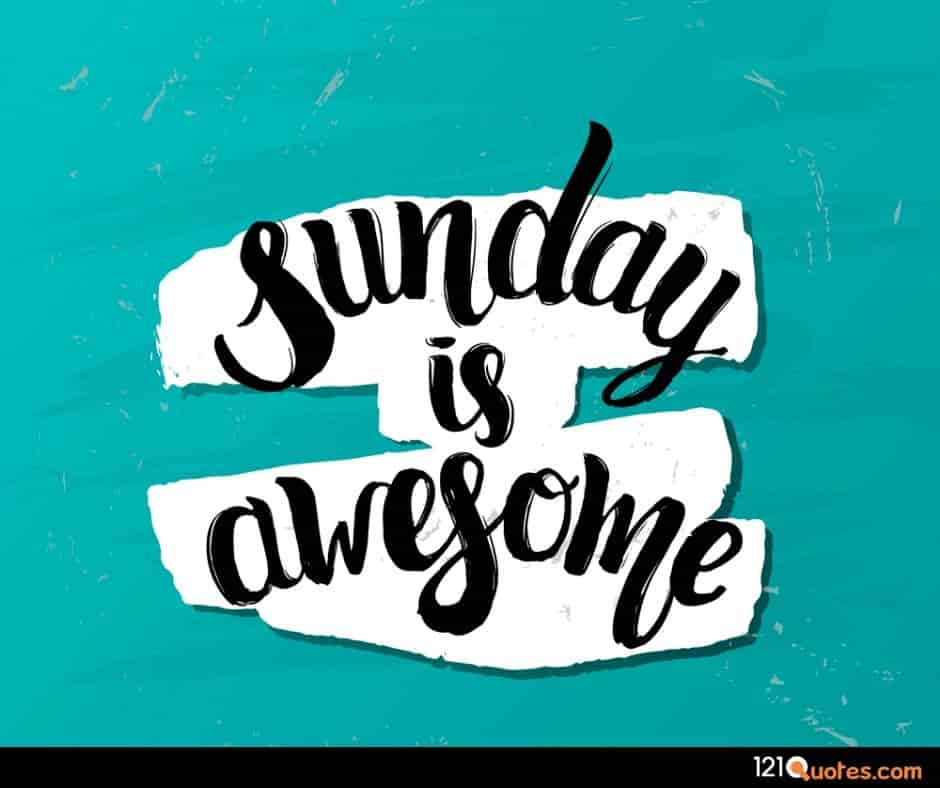 sunday is awesome images in HD