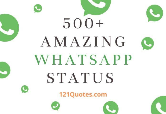 500+ Amazing WhatsApp Status Quotes