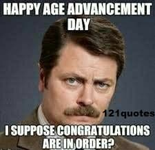 happy age advancement day memes for him