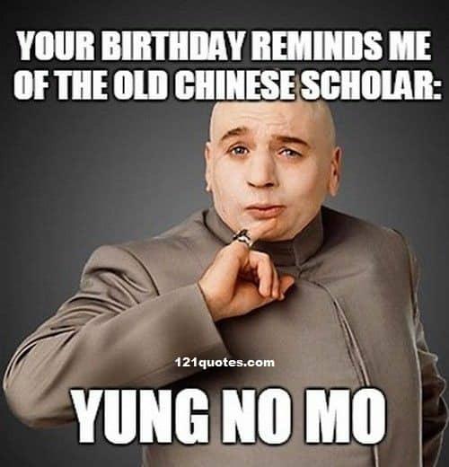 happy birthday meme for him yung no mo