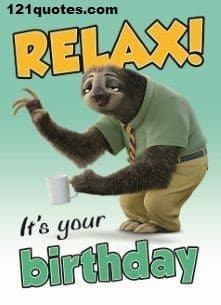relax its your birthday memes for him