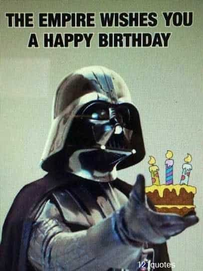 the empire wishes you a happy birthday memes for him