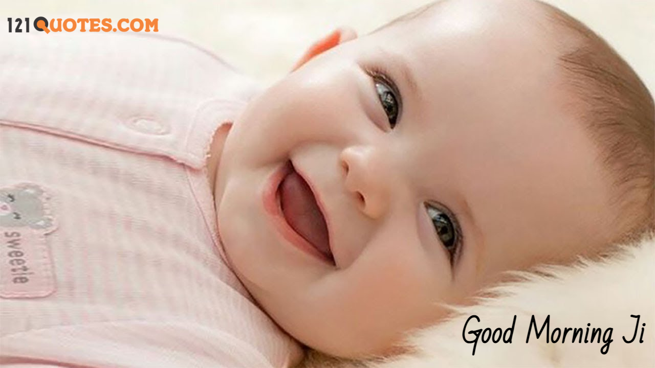 good morning with baby smile