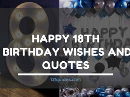 Happy 18th Birthday Wishes and Quotes