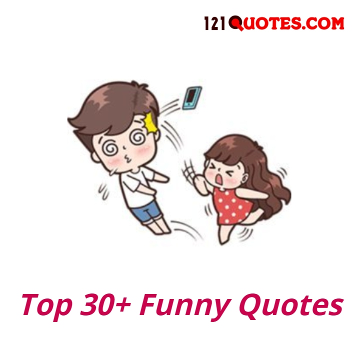 Top 30+ Funny Quotes