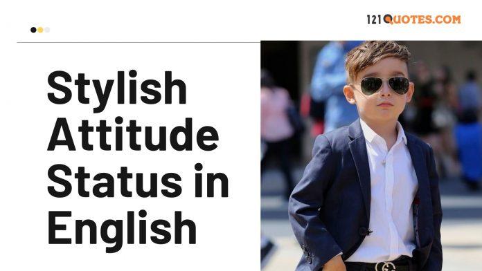 Stylish Attitude Status in English